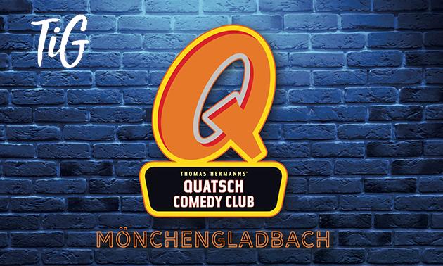Quatsch Comedy Club Live Show oder -Hot Shot im TiG